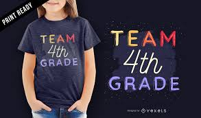 4th Grade Shirt Designs Team 4th Grade School Teacher Student Kids T Shirt Design