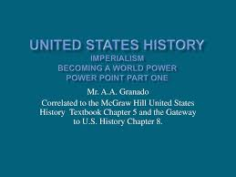 United States History Imperialism Becoming A World Power Power Point