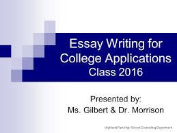 essay writing for college applications class presented by ms  1 essay
