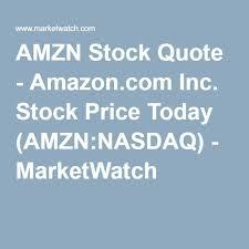 AMZN Stock Quote Amazon Inc Stock Price Today AMZNNASDAQ Classy Amzn Quote