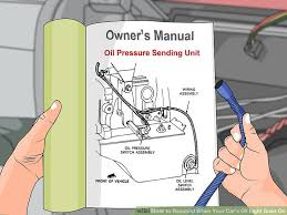 3 ways to respond when your car s oil light goes on wikihow image titled respond when your car s oil light goes on step 15