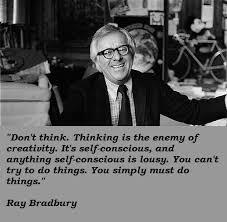 Ray Bradbury Quotes Amazing Ray Bradbury Quotes Insightful Quotes