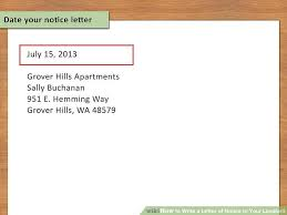 Notice To Vacate Letter How To Write A Letter Of Notice To Your Landlord 14 Steps