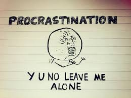 essay procrastination is the thief of time the thief of time   procrastination is the thief of time idioms by the dictionary