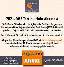 ÖSYM - 2021-DGS Tercihlerinin Alınması...