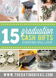 money is my favorite gift for graduates these are such cute and easy ideas that