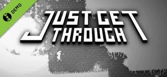 Just Get Through Trailer video - Mod Just Get Through Free Download - pc games free download Just Get Through Windows game - Mod