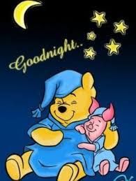 pooh bear piglet sleep well love you soooo much and miss you heaps rosario vazquez good night