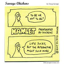 to be or not to be cartoon savage chickens cartoons on sticky savage chickens to be or not to be more hamlet