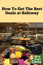 how to get the best deals at safeway