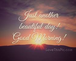 Another Beautiful Day Quotes Best of Just Another Beautiful Day Pictures Photos And Images For Facebook