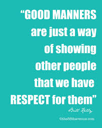 best good manners quotes ideas good manners 10 things children learn from parents