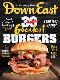 Maine's Greatest Burgers - 8 Burgers in 6 Days | Down East Magazine