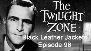 the twilight zone radio show episode 96 black leather jackets audio book
