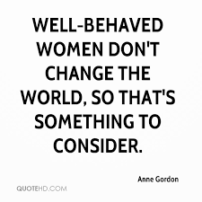 Anne Gordon Quotes QuoteHD Magnificent Quotes About Changing The World