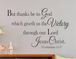 1 corinthians  on scripture vinyl lettering wall art with 1 corinthians 15 57 but thanks be to god wall decal kjv a