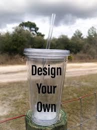 Design Your Own Travel Mug Design Your Own Plastic Tumbler Gifts For Her Custom