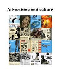 advertising and culture jpg cb  advertisingadvertising is a non personal form of promotion that is delivered through selectedmedia outlets that