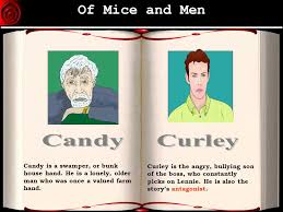 of mice and men candy essay mice and men candy essay why does curley wear a vaseline filled glove on one hand mice and men candy essay why does curley wear a vaseline filled glove on