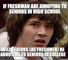 High School Senior vs Freshman Memes | SeniorsNetwork.biz via Relatably.com