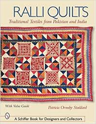Ralli Quilts: Traditional Textiles from Pakistan and India ... & Ralli Quilts: Traditional Textiles from Pakistan and India (Schiffer Book  for Designers and Collectors): Patricia Ormsby Stoddard: 9780764316975: ... Adamdwight.com