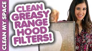 Cleaning Range Hood Clean Greasy Range Hood Filters How To Clean Your Stove Hood