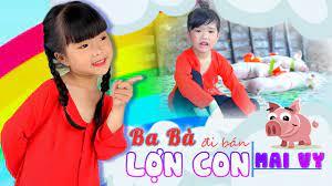 Ba Bà Đi Bán Lợn Con ♥ Thần Đồng Âm Nhạc Bé MAI VY ♪ Nhạc Thiếu Nhi Vui  Nhộn Sôi Động Hay cho bé - YouTube