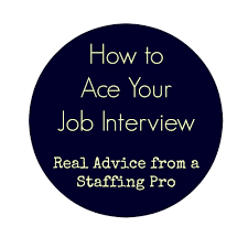 writedays how to ace your job interview how to ace your job interview real advice from a staffing pro