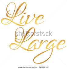 Live Gold Quotes Inspiration Live Large Quote Gold Faux Foil Stock Illustration 48