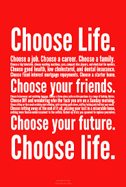 choose life trainspottting first quote