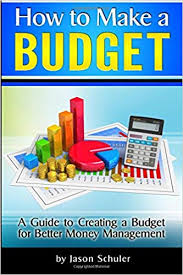 How to Make a Budget: A Guide to Creating a Budget for Better Money ...