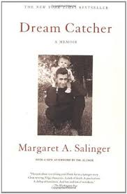 The Story Of Dream Catchers Dream Catcher A Memoir by Margaret A Salinger 85