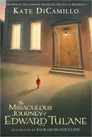 the miraculous journey of edward tulane by kate dicamillo bagram ibatoulline ilrator i remember reading this book when i was a little kid