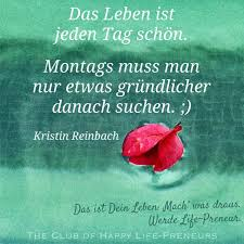 Schöner Spruch Montag Zitate Und Sprüche