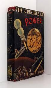 williamson jack - crucible power science fiction novels - AbeBooks