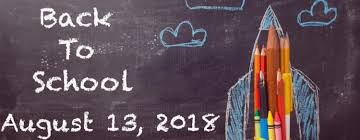 Image result for first day of school Monday August 13th 2018