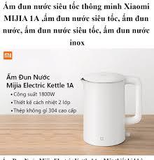 Ấm đun nước siêu tốc thông minh Xiaomi MIJIA 1A ấm đun nước siêu tốc ấm đun  nước ấm đun nước siêu tốc ấm đun nước inox