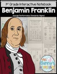 benjamin franklin interactive notebook 1st grade