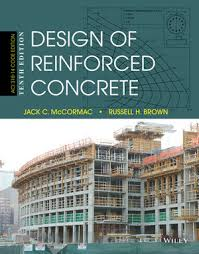 Small Picture Wiley Design of Reinforced Concrete 10th Edition Jack C
