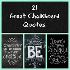 40 Great Chalkboard Quotes How Does She Beauteous Chalkboard Quotes