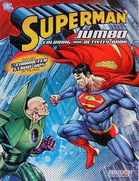 Superman is a fictional character, a superhero that appears in comic books published by dc comics, and is widely considered an american cultural icon. Amazon Com 1 Superman Coloring And Activity Book 1 Toys Games
