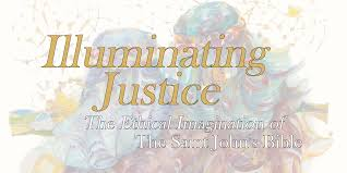 Illuminating Justice Sees Modern Messages In Timeless Illuminations