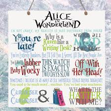 Alice In Wonderland Quote Delectable ALICE IN WONDERLAND Movie Quotes Birthday Gift Present Plaque Sign