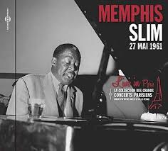 <b>MEMPHIS SLIM</b> Live In Paris 27th May 1961 - Blues Matters Magazine