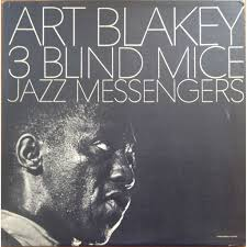art blakey the jazz messengers fred hubbard 3 blind mice