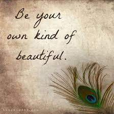 Beautiful Uplifting Quotes Best of Be Your Own Kind Of Beautiful Keep CALM And Be You Pinterest