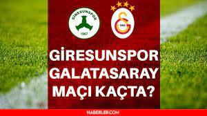 Galatasaray maçı ne zaman, saat kaçta? GS maçı saat kaçta, hangi kanalda?  SON DAKİKA... Giresunspor - Galatasaray 11'ler belli oldu! - Haberler