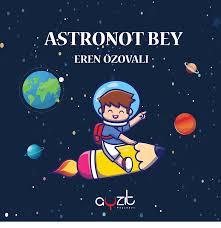ASTRONOT BEY – EREN ÖZOVALI – AYZIT YAYINLARI
