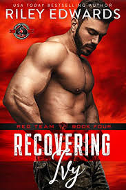 Recovering Ivy (Special Forces: Operation Alpha) (Red Team Book 4) - Kindle  edition by Edwards, Riley, Alpha, Operation. Romance Kindle eBooks @  Amazon.com.