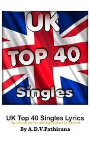 2013 Singles Chart Amazon Com Uk Top 40 Singles Lyrics The Official Uk Top 40